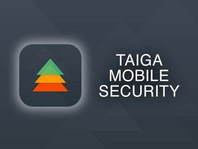 Taiga Mobile Security: надежная защита персональных данных